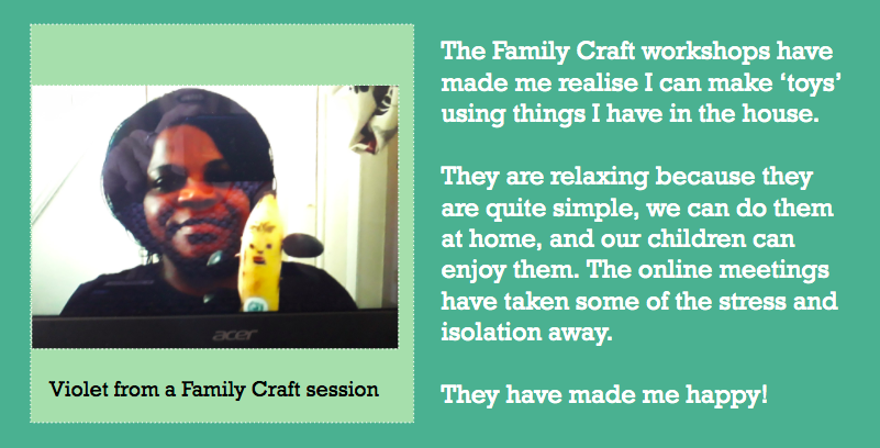 Picture and quote from a learner about a Family Craft session