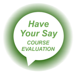 Have your say - Course evaluation